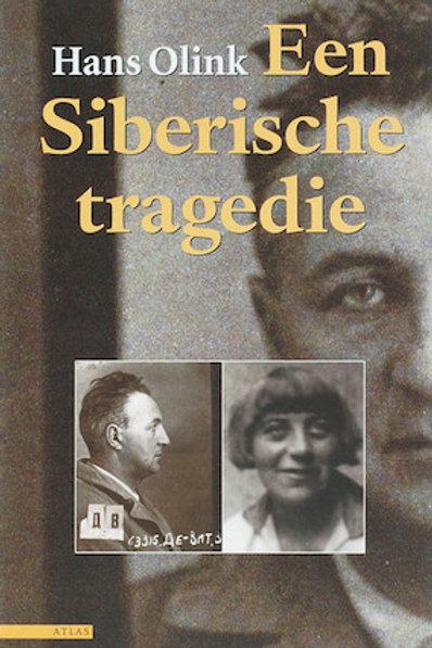 Een Siberische tragedie / H. Olink