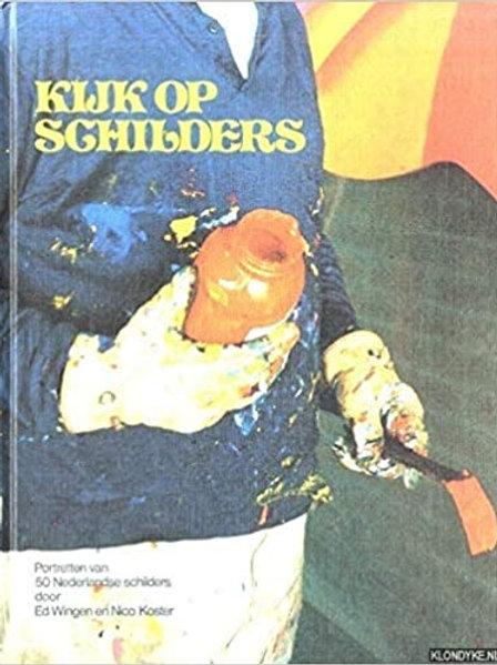 Kijk op schilders / E. Wingen & N. Koster