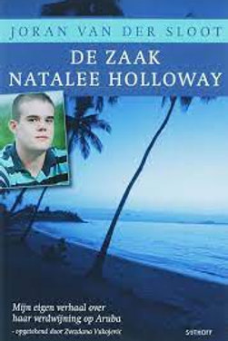 De zaak Natalee Holloway / J. van der Sloot