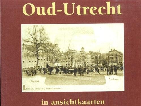 Oud-Utrecht in ansichtkaarten / A. J. de Graaf
