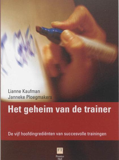 Het geheim van de trainer / L. Kaufman & J. Ploegmakers