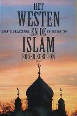 Het Westen en de Islam / R. Scruton