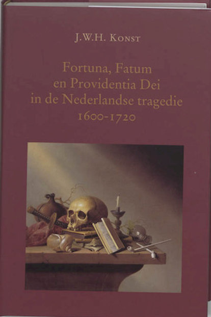 Fortuna, Fatum en Providentia Dei / J. W. H. Konst