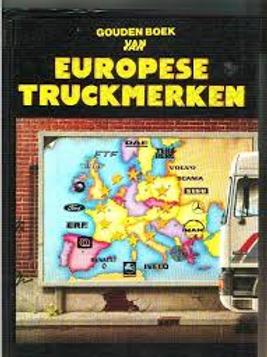 Gouden boek van Europese truckmerken. / H. Kuipers