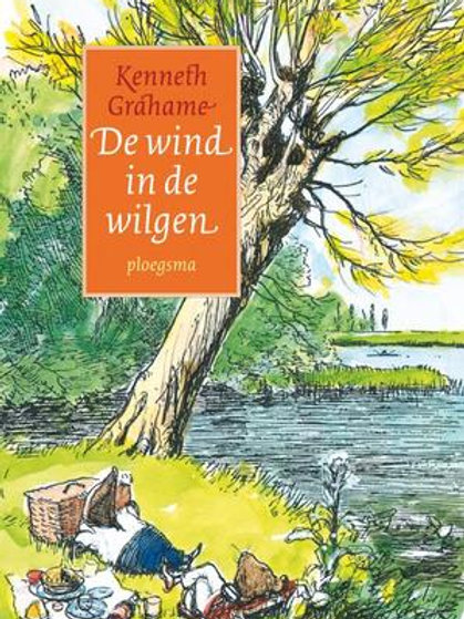 De wind in de wilgen / Kenneth Grahame