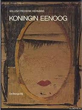 Koningin Eenoog / W. F. Hermans