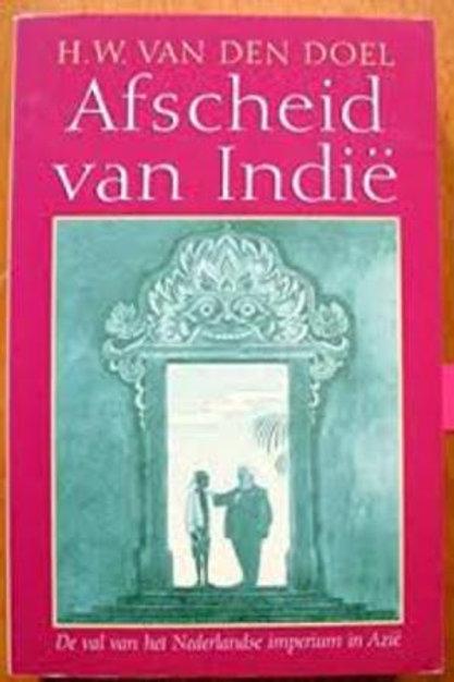 Afscheid van Indië / H.W. van den Doel