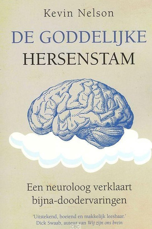 De goddelijke hersenstam / K. Nelson