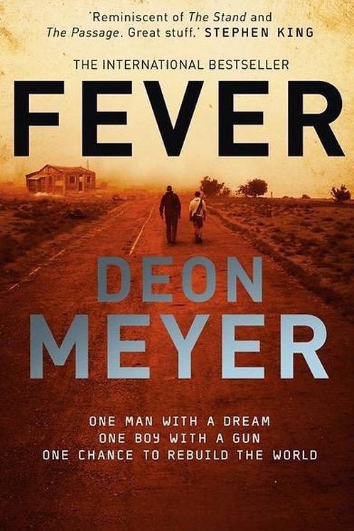 Fever / Deon Meyer
