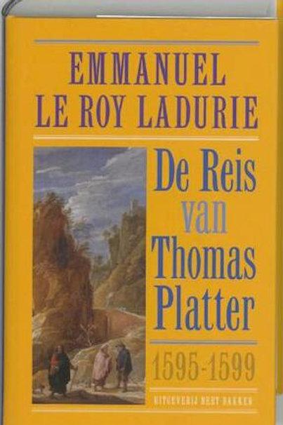 De reis van Thomas Platter / E. Le Roy Ladurie