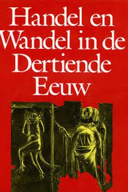 Handel en wandel in de dertiende eeuw / D. Ellmers