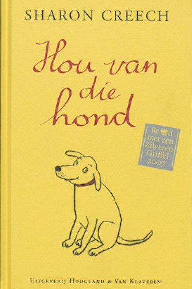 Hou van die hond / Sharon Creech