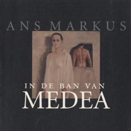 In de ban van Medea / Ans Markus