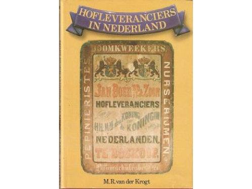 Hofleveranciers in Nederland / M. R. van der Krogt.