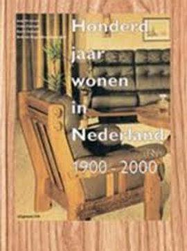 Honderd jaar wonen in Nederland 1900-2000./ J. Huisman.