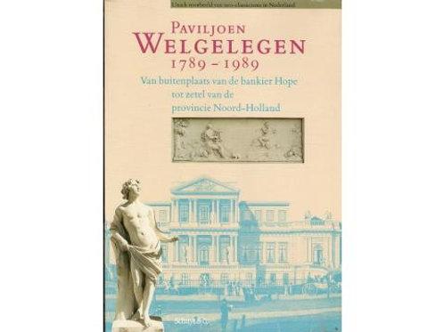 Paviljoen Welgelegen 1789-1989./ F. Beelaerts van Blokland.