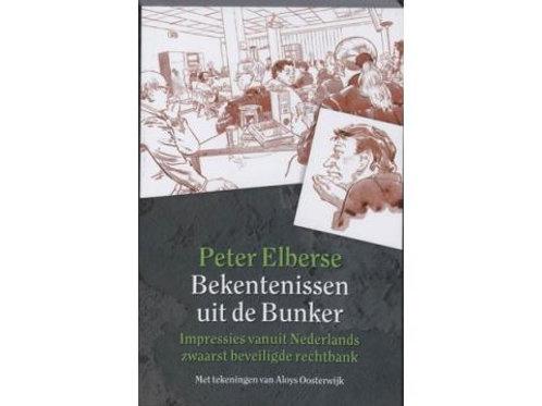 Bekentenissen uit de Bunker / P. Elberse