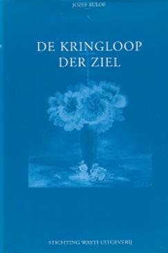 De kringloop der ziel / Jozef Rulof