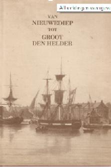 Van Nieuwediep tot groot Den Helder / G. H. van Heusden