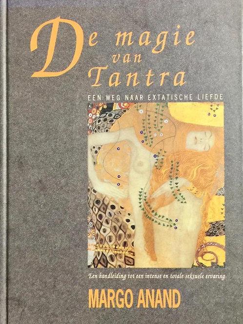 De magie van Tantra / M. Anand