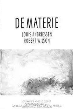 De materie / L. Andriessen & R. Wilson