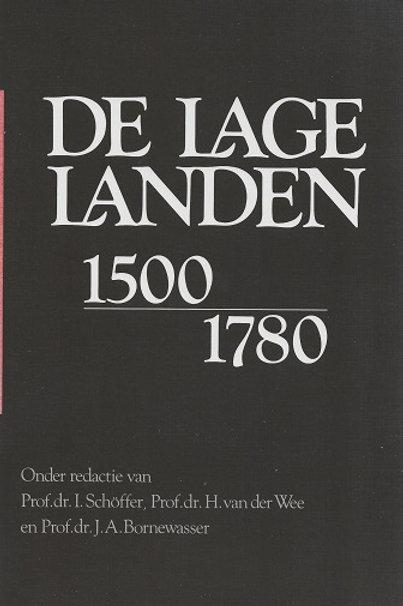 De lage Landen 1500-1780 / I. Schoffer