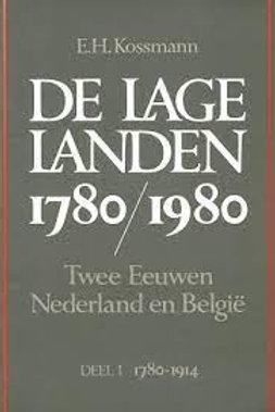 De lage landen 1780/1980 / E. H. Kossmann