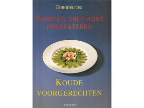 Koude voorgerechten / Eurodelices