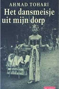 Het dans meisje uit mijn dorp. / A. Tohari
