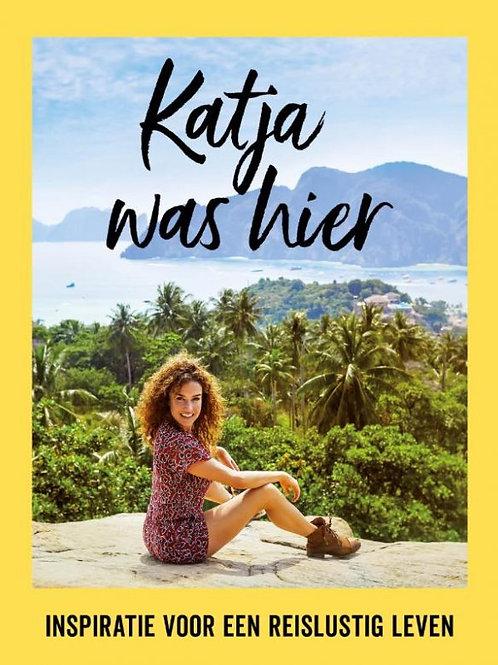 Katja was hier /K. Schuurman