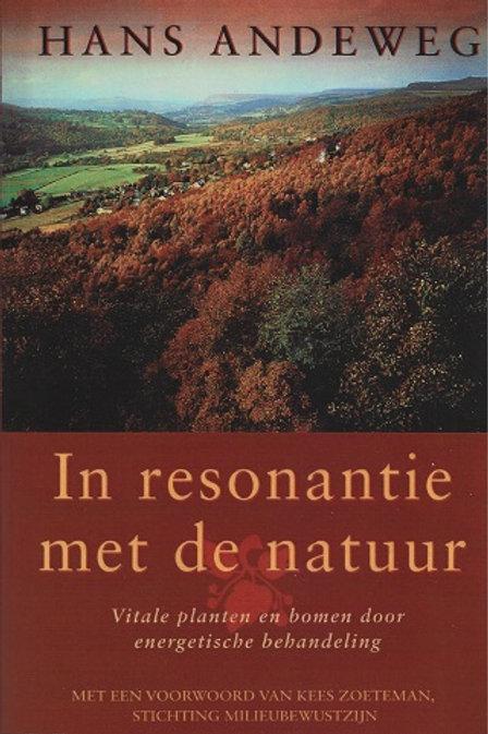 De resonantie met de natuur / H. Andersweg.