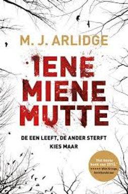 Iene miene mute /M. J. Arlidge