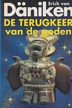 De terugkeer van de goden / E. von Daniken
