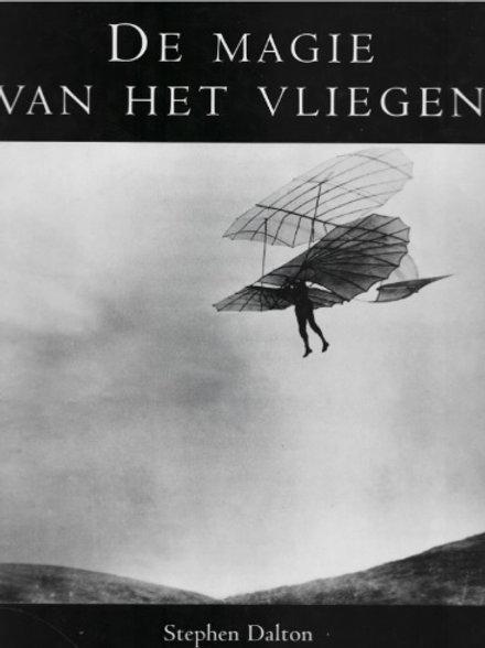 De magie van het vliegen / S. Dalton