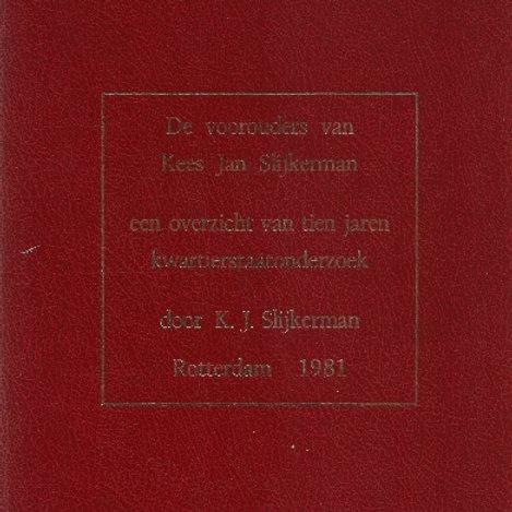 De voorouders van Kees Jan Slijkerman