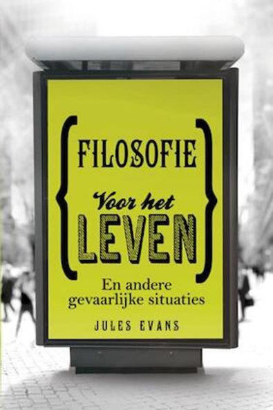 Filosofie voor het leven / J. Evans