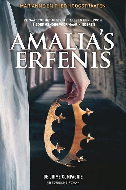 Amalia's erfenis. / M. & T. Hoogstraaten