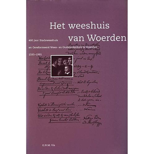 Het weeshuis van Woerden / G. Vis o.a.