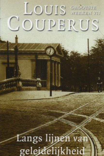 Langs de lijnen van geleidelijkheid / Louis Couperus