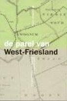 De parel van West-Friesland / P. Roemer.