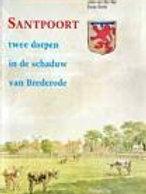 Santpoort: Twee dorpen in de schaduw van Brederode / J. van der Aar