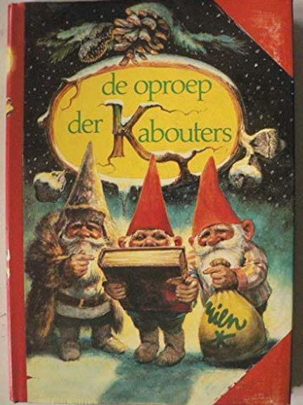 De oproep der kabouters / Rien Poortvliet