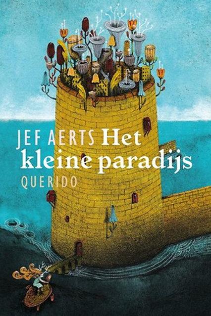 Het kleine paradijs / Jef Aerts