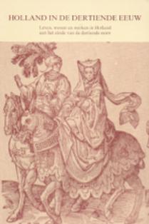 Holland in de dertiende eeuw / H. Schoorl