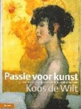 Passie voor kunst / K. de Wilt