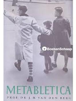 Metabletica / J. H. van den Berg