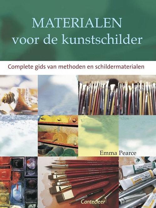 Materialen voor de kunstschilder / E. Pearce