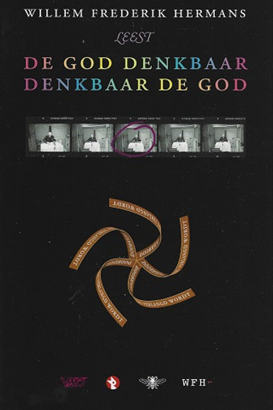 De God denkbaar denkbaar de god / W. F. Hermans