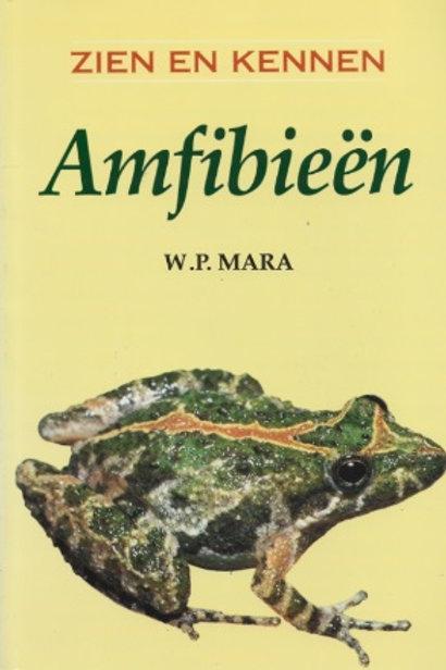 Zien en kennen Amfibieën / W. P. mara