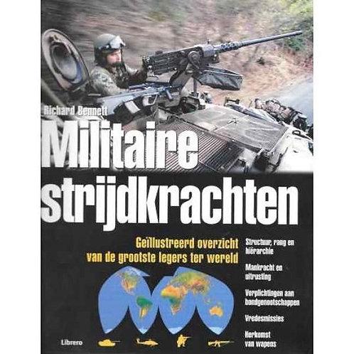 Militaire strijdkrachten / R. Bennett